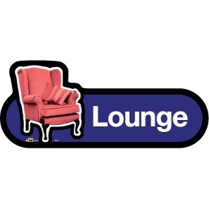 Lounge sign - 300mm - Different colours available